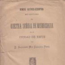 Libros antiguos: MEMORIA HISTÓRICO DESCRIPTIVA SANTUARIO DE NUESTRA SEÑORA DE MISERICORDIA REUS 1888 S.MIR CASASES. Lote 67124001