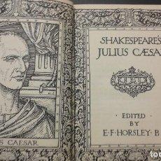 Livres anciens: .1 LIBRO DE ** JULIUS CAESAR ** SHAKESPEARE´S - 1929 - E.F. HORSLEY. B.A - G.B. - EN INGLES -190 P.. Lote 67137629