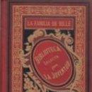 Libros antiguos: LA FAMÍLIA DE RILLÉ LA REVOLUCIÓN FRANCESA 1891 E.PRIETO ILUSTRADO GARNIER HERMANOS . Lote 67151417