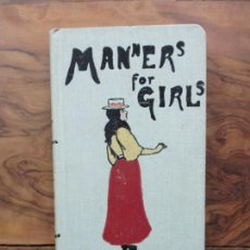 Libros antiguos: MANNERS FOR GIRLS. MRS. HUMPHRY, MADGE OF TRUTH. 1901. PRIMERA EDICIÓN.. Lote 67234373