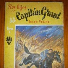 Libros antiguos: LOS HIJOS DEL CAPITAN GRANT-1947 (TOMO 1). Lote 67281181