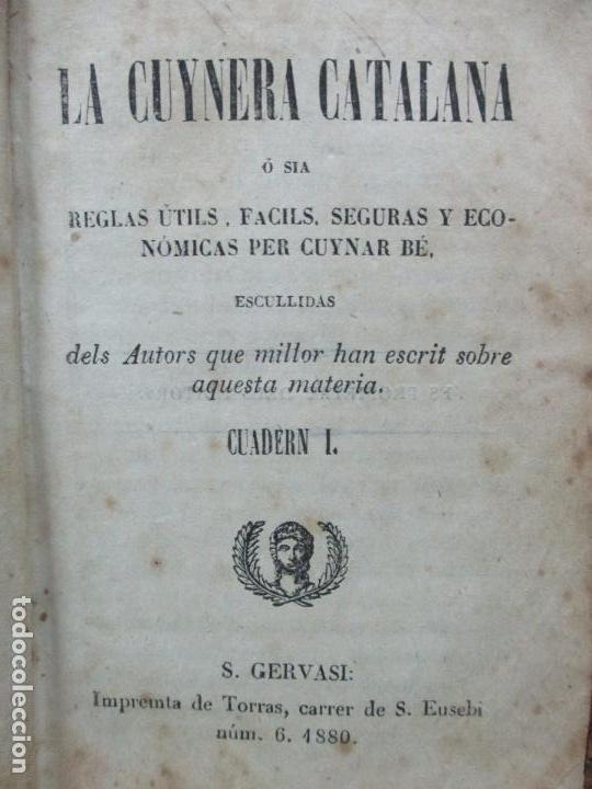 Libros antiguos: LA CUYNERA CATALANA ó sia reglas útils, facils,... - Foto 3 - 67331133