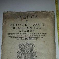 Libros antiguos: FVEROS Y ACTOS DE CORTE DE ARAGON - 1686. Lote 67340457