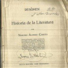 Libros antiguos: RESUMEN DE HISTORIA DE LA LITERATURA. NARCISO ALONSO CORTÉS. TALLERES CUESTA. VALLADOLID. 1921. Lote 67375661