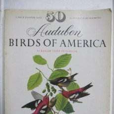 Libros antiguos: 50 AUDUBON BIRDS OF AMERICA. BY ROGER TORY PETERSON. AVES. 1978. ILUSTRACIONES A COLOR. 104 PAGS. Lote 67376185