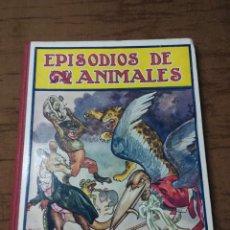 Libros antiguos: EPISODIOS DE ANIMALES. ED RAMÓN SOPENA.BIBLIOTECA PARA NIÑOS. Lote 67406873