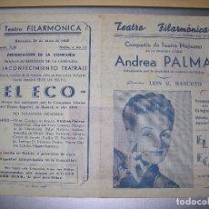 Libros antiguos: TEATRO FILARMONICA ANDREA PALMA EL ECO LUIS G. BASURTO AÑO 1949. Lote 67429345