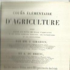 Libros antiguos: COURS ÉLÉMETAIRE D'AGRICULTURE. MM. J. GIRARDIN. VICTOR MASSON. PARIS. TOMO I. Lote 67475325