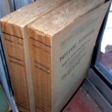 Libros antiguos: PAYSANDU PATRIOTICO SETEMBRINO PEREDA 2 TOMOS 1926 COMPLETO. Lote 67548401