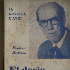 Libros antiguos: EL DESIG DE PECAR - PRUDENCI BERTRANA - EDITORIAL NORMA, 1924, 1ª EDICIÓ . Lote 67569357