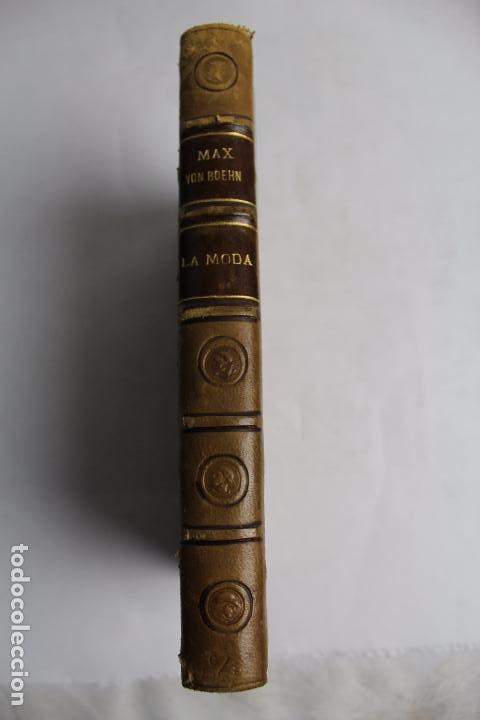 Libros antiguos: L- 4246. LA MODA, HISTORIA DEL TRAJE EN EUROPA, MAX VON BOEHN. 1928. - Foto 11 - 67569285