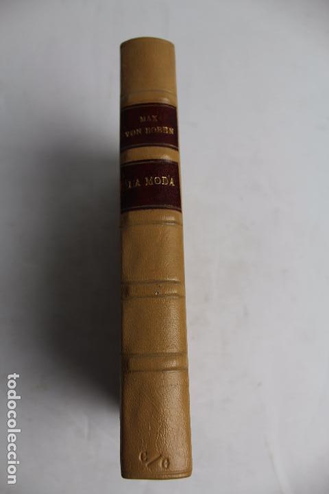 Libros antiguos: L- 4246. LA MODA, HISTORIA DEL TRAJE EN EUROPA, MAX VON BOEHN. 1928. - Foto 29 - 67569285