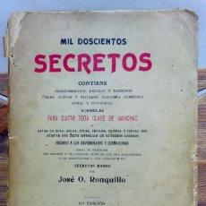 Libros antiguos: MIL DOSCIENTOS SECRETOS. POR JOSE O. RONQUILLO. LIBRERIA DE FRANCISCO PUIG, 1926. Lote 67576237