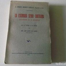 Libros antiguos: D.IGNACIO NAVARRO CANALES LA ESCONDIDA SENDA CARTUJANA 1930. Lote 67584513