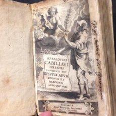 Libros antiguos: EPISTOLARUM HEROUM ET HEROIDUM LIBRI QUATUOR 1636. POR BALDUINI CABILIAUI. Lote 67598233