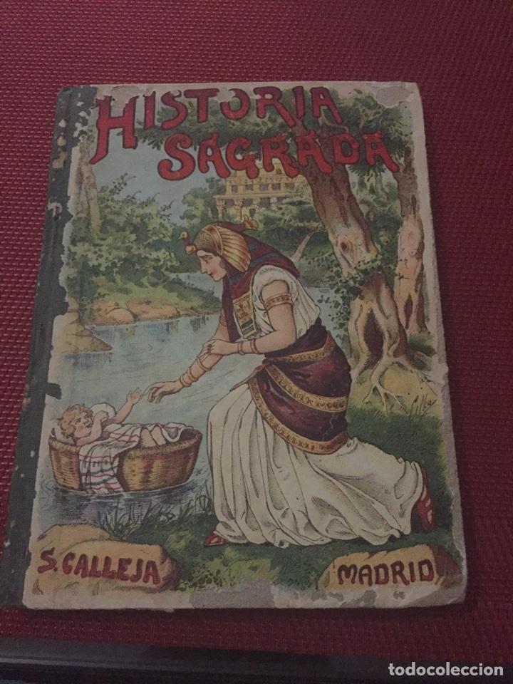 HISTORIA SAGRADA , SATURNINO CALLEJA (Libros Antiguos, Raros y Curiosos - Historia - Otros)