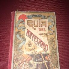 Libros antiguos: GUIA DEL ARTESANO AÑO 1928. Lote 67610635