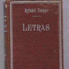Libros antiguos: LETRAS. RUBEN DARIO.PRIMERA EDICION EDITORIAL GARNIER HERMANOS, PARIS. 237 PAGINAS. 1917. Lote 67801429