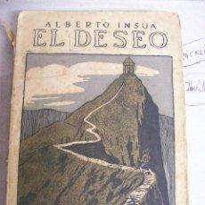 Libros antiguos: EL DESEO. ALBERTO INSUA. 1912. Lote 67855113