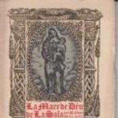 Libros antiguos: LA MARE DE DÉU DE LA SALA M.LLUÍS OTZET JORBA ANOIA IGUALADA 1926. Lote 67901693