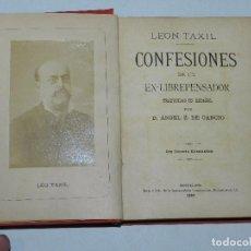 Libros antiguos: (M) MASONERIA - LEON TAXTIL - CONFESIONES DE UN EX-LIBREPENSADOR TRADUCIDAS POR D ANGEL Z DE CANCIO. Lote 67966857