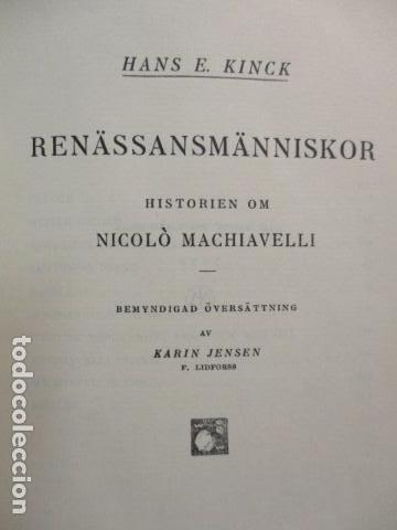 Libros antiguos: Renassansmanniskor - Historien om Nikolo Machiavelli - Hans E. Kinck (en Holandes) 1928, (ver fotos) - Foto 6 - 67985357