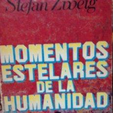 Libros antiguos: MOMENTOS ESTELARES DE LA HISTORIA. Lote 68067821