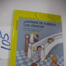 Libros antiguos: ¿A DONDE SE FUERON LOS GENIOS? - ENVIO INCLUIDO A ESPAÑA. Lote 68347761