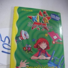 Libros antiguos: KIKA SUPERBRUJA - REVOLUCIONA LA CLASE - ENVIO GRATIS A ESPAÑA. Lote 68347769