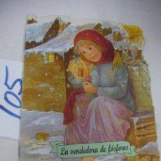 Libros antiguos: ANTIGUO CUENTO - LA VENDEDORA DE FOSFOROS - ENVIO GRATIS A ESPAÑA. Lote 68347777