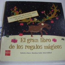 Libros antiguos: EL GRAN LIBRO DE LOS REGALOS MAGICOS. Lote 68347781