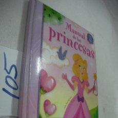 Libros antiguos: MANUAL DE LAS PRINCESAS. Lote 68347841