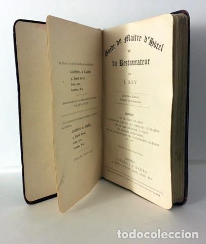 Libros antiguos: Rey: Guide du maître dhôtel et du restaurateur. (1907) (Cocina, Gastronomía antigua - Foto 2 - 68377897
