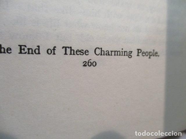 Libros antiguos: THESE CHARMING PEOPLE Tapa dura – de ARLEN MICHAEL - 1924 - ver fotos - Foto 9 - 68393209