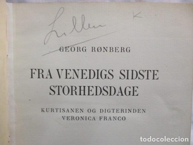 Libros antiguos: Fra Venedigs Sidste Strhedsdage - George Ronberg - (en sueco) - con ilustraciones (ver fotos) - Foto 5 - 68398021