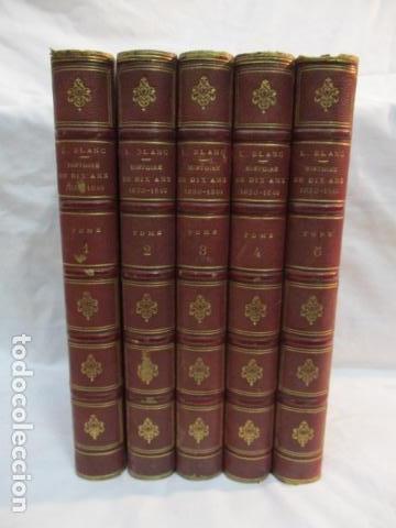 Libros antiguos: Histoire de dix ans: 1830-1840. 5 Tomos (Francés) Tapas duras – aprx. 1880 - de Louis Blanc - Ver - Foto 2 - 68417329