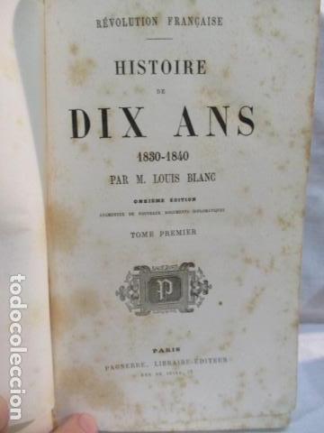 Libros antiguos: Histoire de dix ans: 1830-1840. 5 Tomos (Francés) Tapas duras – aprx. 1880 - de Louis Blanc - Ver - Foto 13 - 68417329