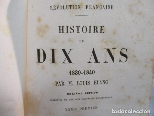 Libros antiguos: Histoire de dix ans: 1830-1840. 5 Tomos (Francés) Tapas duras – aprx. 1880 - de Louis Blanc - Ver - Foto 14 - 68417329