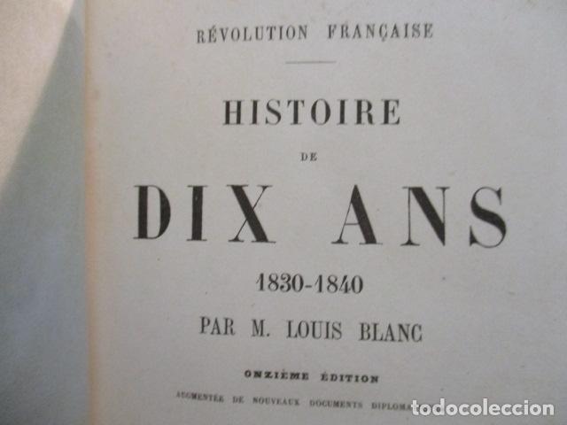 Libros antiguos: Histoire de dix ans: 1830-1840. 5 Tomos (Francés) Tapas duras – aprx. 1880 - de Louis Blanc - Ver - Foto 34 - 68417329
