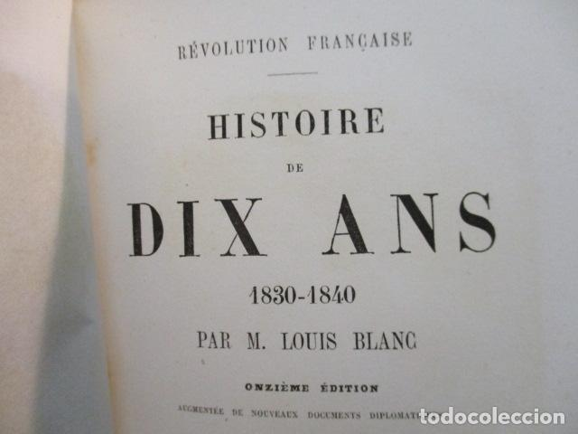 Libros antiguos: Histoire de dix ans: 1830-1840. 5 Tomos (Francés) Tapas duras – aprx. 1880 - de Louis Blanc - Ver - Foto 47 - 68417329