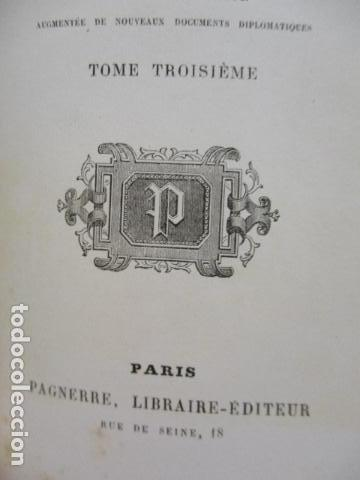 Libros antiguos: Histoire de dix ans: 1830-1840. 5 Tomos (Francés) Tapas duras – aprx. 1880 - de Louis Blanc - Ver - Foto 48 - 68417329