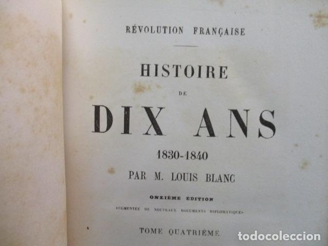Libros antiguos: Histoire de dix ans: 1830-1840. 5 Tomos (Francés) Tapas duras – aprx. 1880 - de Louis Blanc - Ver - Foto 62 - 68417329