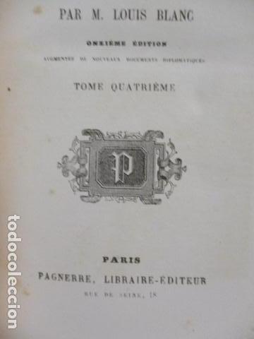 Libros antiguos: Histoire de dix ans: 1830-1840. 5 Tomos (Francés) Tapas duras – aprx. 1880 - de Louis Blanc - Ver - Foto 63 - 68417329