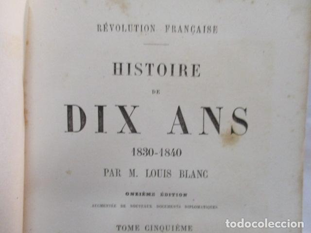 Libros antiguos: Histoire de dix ans: 1830-1840. 5 Tomos (Francés) Tapas duras – aprx. 1880 - de Louis Blanc - Ver - Foto 71 - 68417329