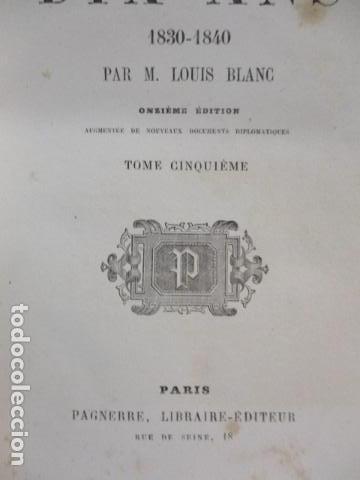 Libros antiguos: Histoire de dix ans: 1830-1840. 5 Tomos (Francés) Tapas duras – aprx. 1880 - de Louis Blanc - Ver - Foto 72 - 68417329