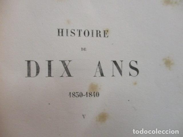 Libros antiguos: Histoire de dix ans: 1830-1840. 5 Tomos (Francés) Tapas duras – aprx. 1880 - de Louis Blanc - Ver - Foto 73 - 68417329