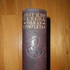 Libros antiguos: JOSE MARIA DE PEREDA, OBRAS COMPLETAS, AGUILAR 1934 1 EDICION. Lote 68418833