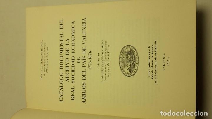 Libros antiguos: CATALOGO DOCUMENTAL DEL ARCHIVO DE LA REAL SOCIEDAD ECONOMICA DE AMIGOS DEL PAIS VALENCIA 1776-1876 - Foto 2 - 68446453