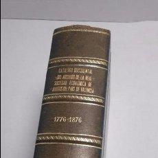Libros antiguos: CATALOGO DOCUMENTAL DEL ARCHIVO DE LA REAL SOCIEDAD ECONOMICA DE AMIGOS DEL PAIS VALENCIA 1776-1876. Lote 68446453