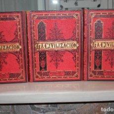 Libros antiguos: LA CIVILIZACION, PELEGRÍN CASABÓ Y PAGÉS. MIR, TARRADAS, COMAS 1881. 3 TOMOS VER DESCRIPCION Y FOTOS. Lote 68502849